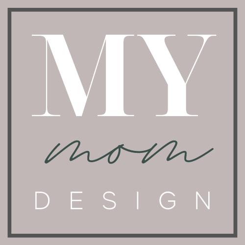 My Mom Design